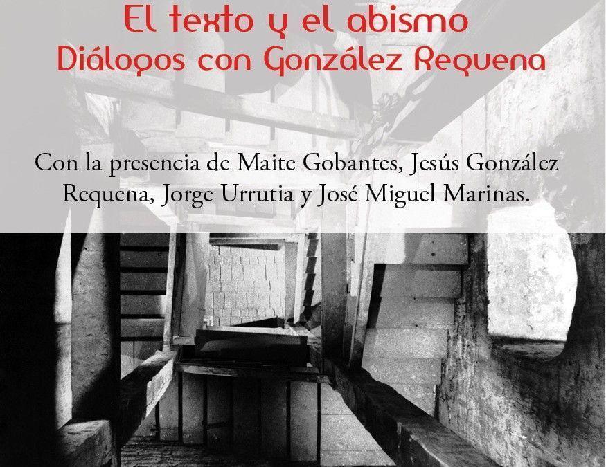 Presentación del libro: El texto y el abismo. Diálogos con González Requena